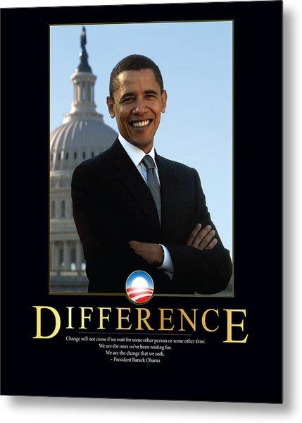 Barack Obama Difference Metal Print