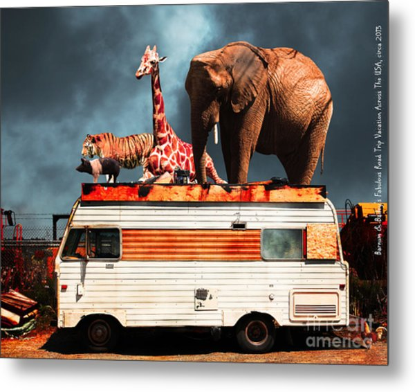 Barnum And Baileys Fabulous Road Trip Vacation Across The Usa Circa 2013 5d22705 With Text Metal Print by Wingsdomain Art and Photography