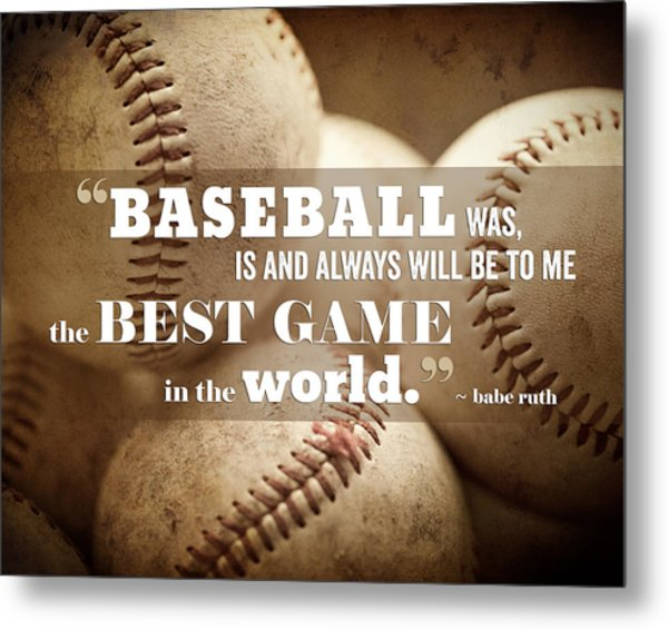 Baseball Print With Babe Ruth Quotation Metal Print