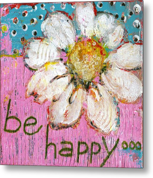 Be Happy Daisy Flower Painting Metal Print