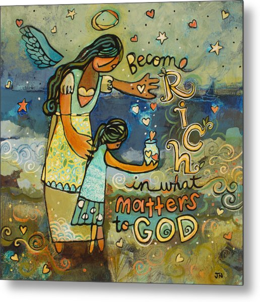 Become Rich In What Matters To God Metal Print