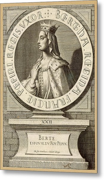 Berthe,  Queen Of Pepin Le Bref, King Metal Print by Mary Evans Picture Library