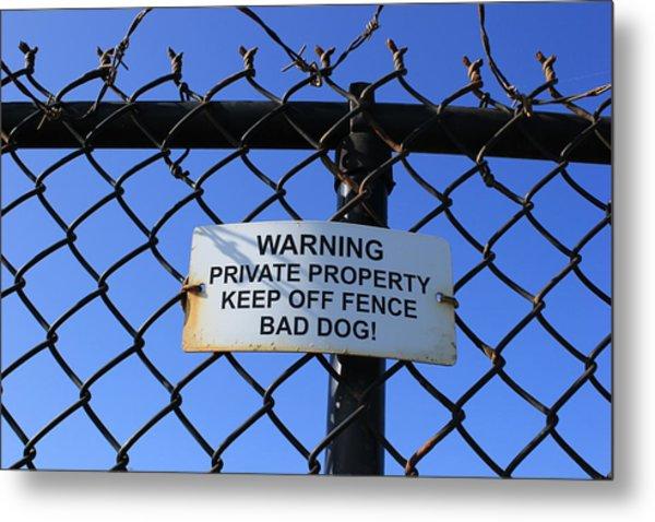 Beware Sign Metal Print by John Ricard jr