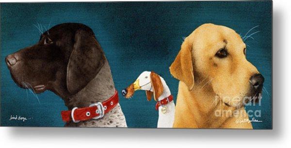 Bird Dogs... Metal Print