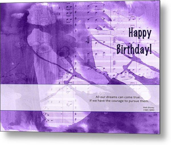 Birthday Quote 1 Metal Print