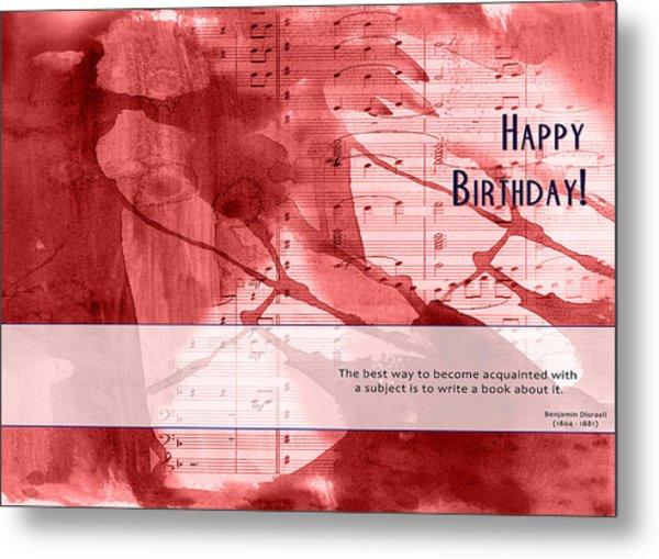 Birthday Quote 3 Metal Print