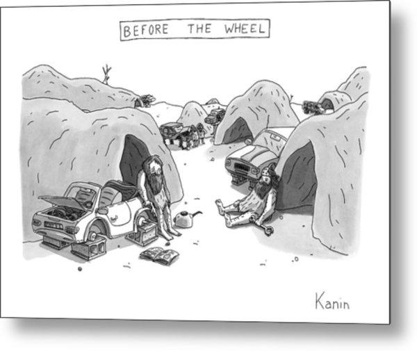 Bored Cavemen Sitting Around Next To Cars Metal Print
