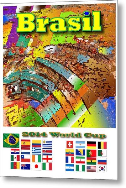 Brasil World Cup Poster Metal Print by Jorge Garza