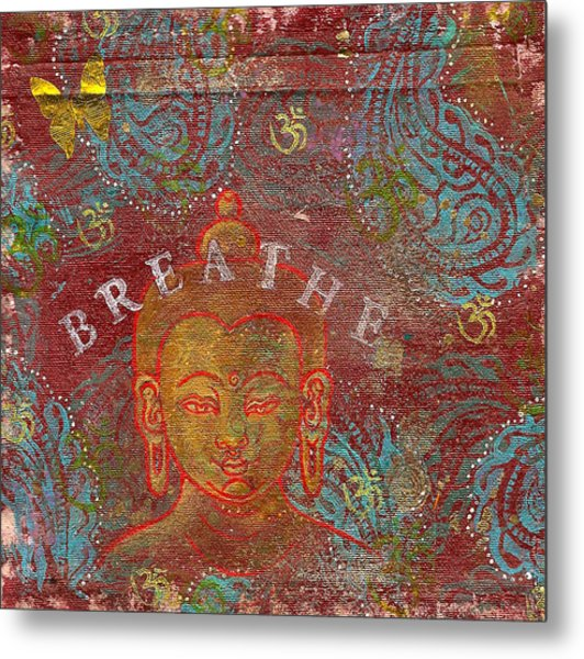 Breathe Buddha Metal Print