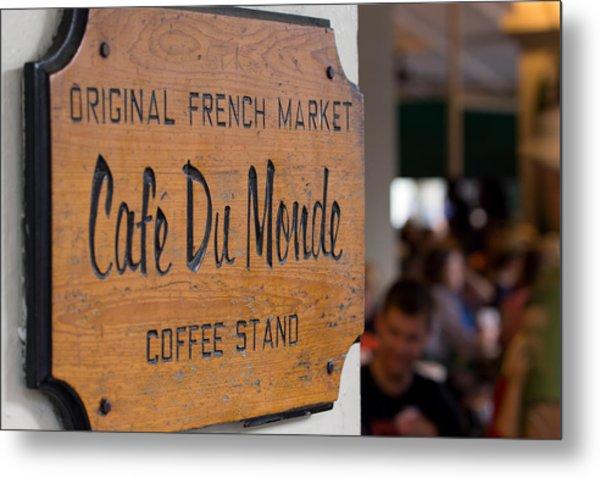 Cafe Du Monde Sign Metal Print