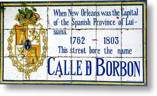 Calle D Borbon Metal Print