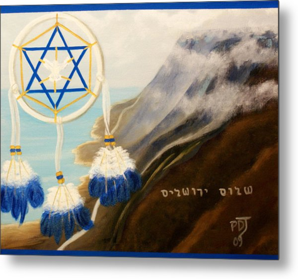Catch God's Dream-peace Jerusalem Metal Print by Pamorama Jones