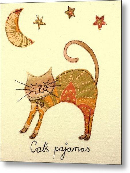 Cats Pajamas Metal Print
