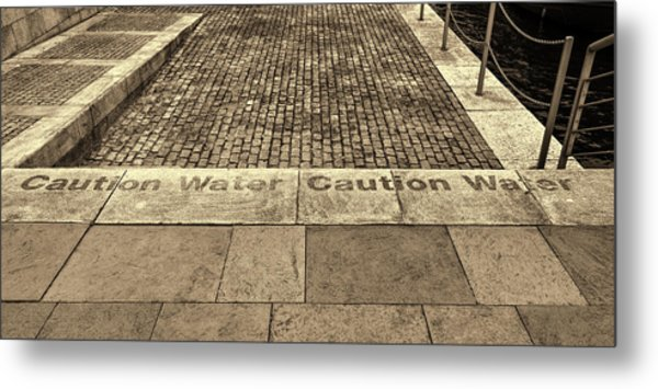 Caution Water Metal Print