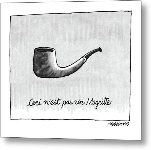 Ceci N'est Pas Un Magritte. Picture Of A Pipe Metal Print
