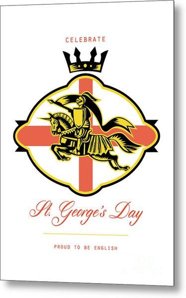 Celebrate St. George Day Proud To Be English Retro Poster Metal Print by Aloysius Patrimonio