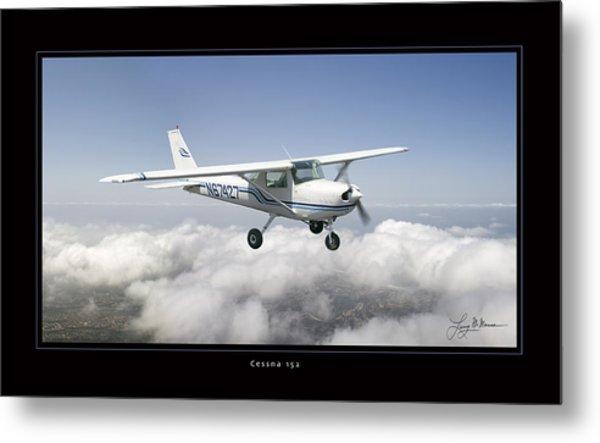 Cessna 152 Metal Print by Larry McManus