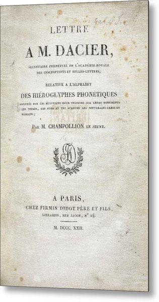 Champollion Letter On Hieroglyphics Metal Print