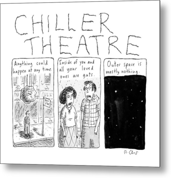 Chiller Theatre -- Scary Thoughts That Parody Metal Print