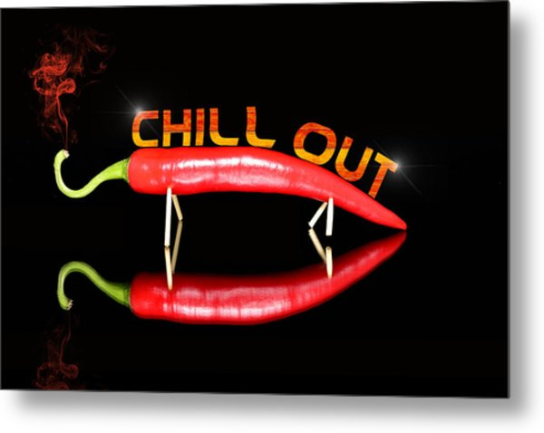 Chilli Pepper And Text Chill Out Metal Print