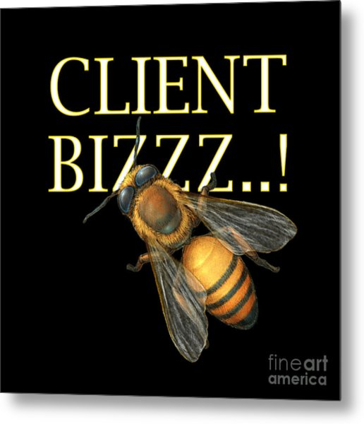 Client Buzzz Metal Print