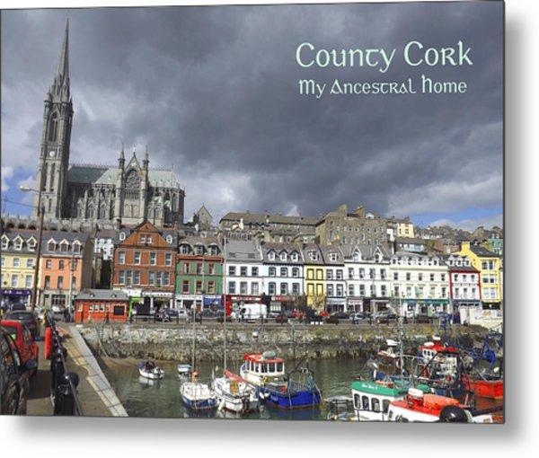 Cobh County Cork Metal Print by Your Irish Heritage