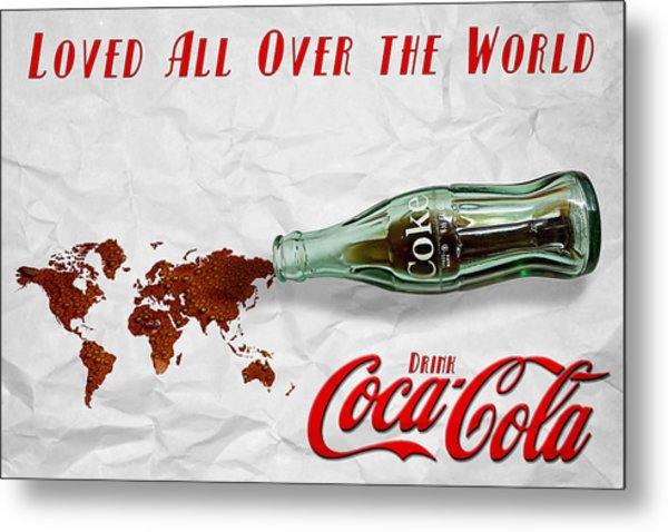 Coca Cola Loved All Over The World Metal Print