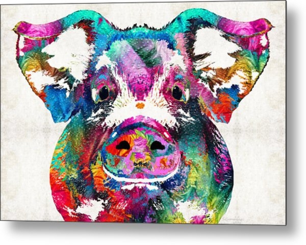Colorful Pig Art - Squeal Appeal - By Sharon Cummings Metal Print