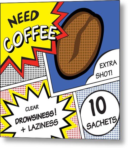 Comic Stripes Of Coffee Drink Metal Print by Neens