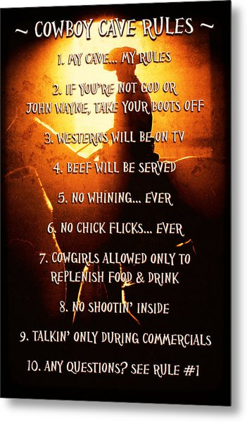 Cowboy Cave Rules By Lincoln Rogers Metal Print