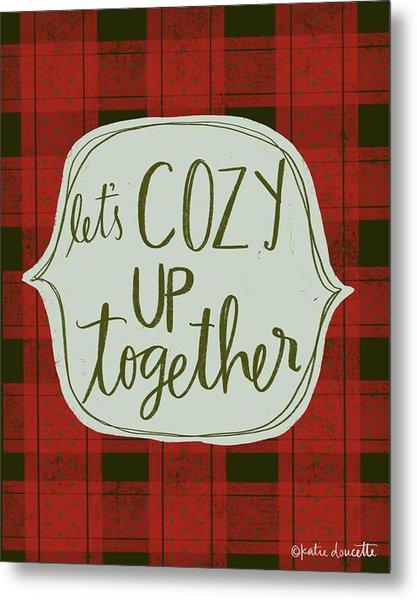 Cozy Together Metal Print