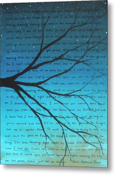 Dave Matthews Band Crush Lyric Art - Blue Metal Print