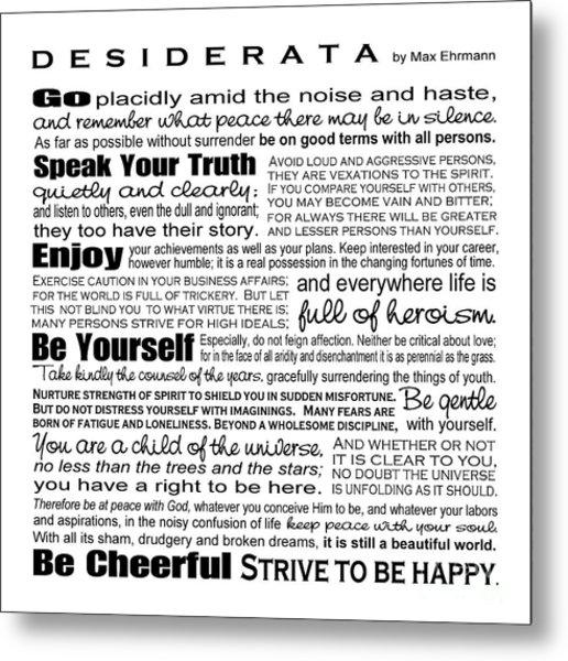 Desiderata - Black And White Square Metal Print