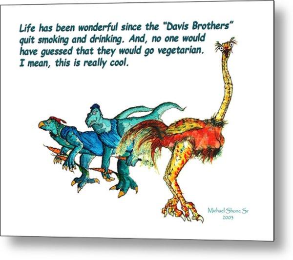 Dinosaurs Quit Drinking Go Vegetarian Metal Print