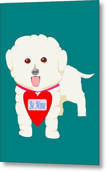 Dog With Be Mine Valentine Metal Print