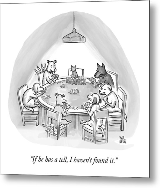 Dogs Playing Poker Refer Angrily To A Cat Who Metal Print