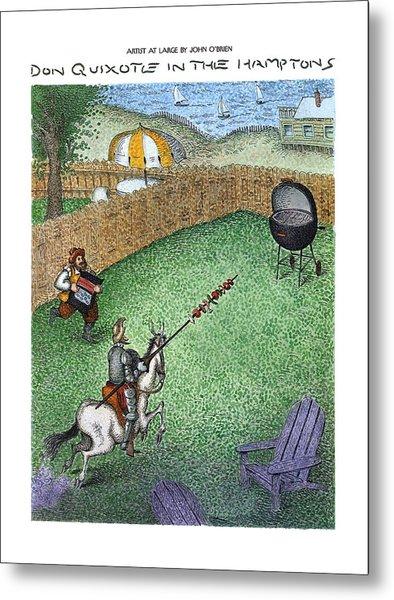 Don Quixote In The Hamptons Metal Print