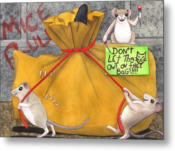 Dont Let The Cat Out Of The Bag Metal Print by Catherine G McElroy