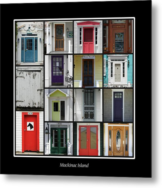 Doors Of Mackinac Island Metal Print