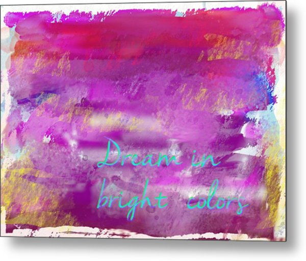 Metal Print featuring the painting Dream In Bright Colors by Jocelyn Friis
