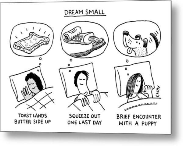 Dream Small Metal Print