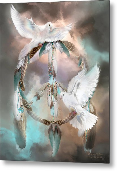 Dreams Of Peace Metal Print