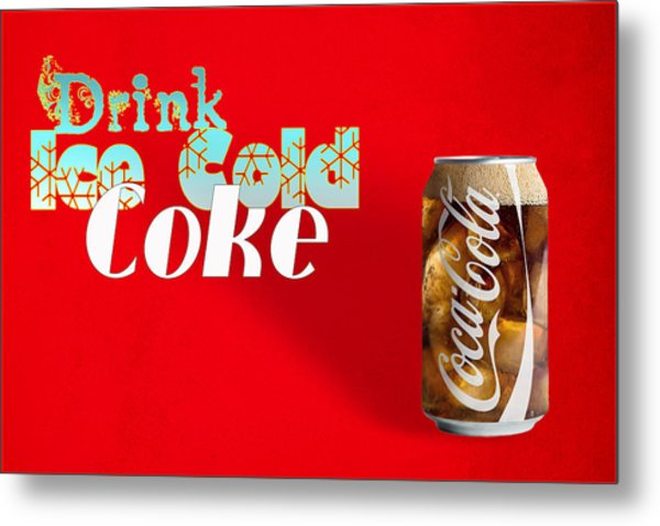 Drink Ice Cold Coke 3 Metal Print