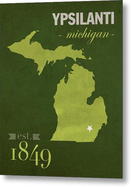 Eastern Michigan University Eagles Ypsilanti College Town State Map Poster Series No 035 Metal Print