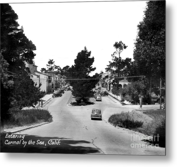 Entering Carmel By The Sea Calif. Circa 1945 Metal Print