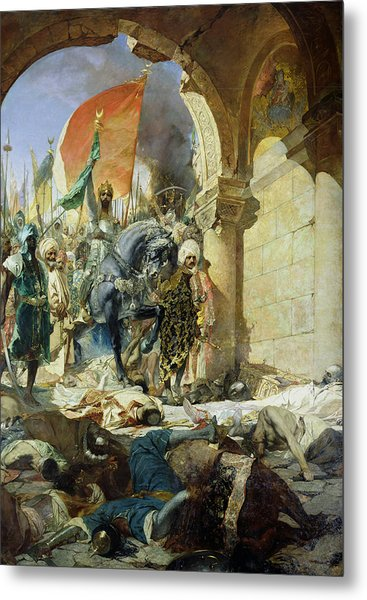 Entry Of The Turks Of Mohammed II Into Constantinople Metal Print