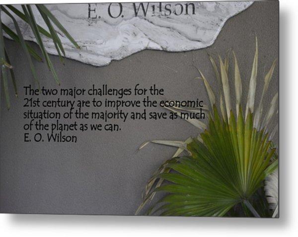 E.o. Wilson Quote Metal Print