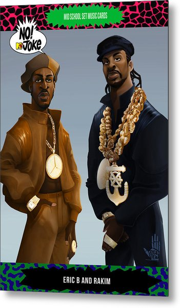 Eric B And Rakim Ntv Card Metal Print