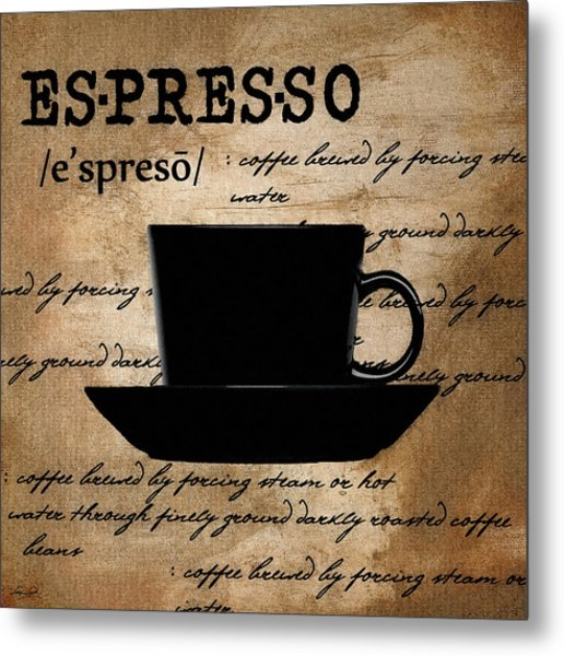 Espresso Madness Metal Print