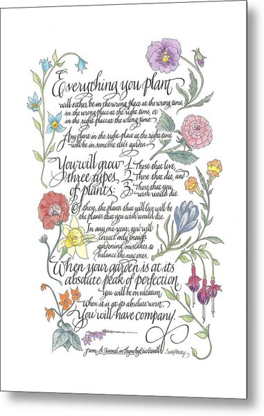 Everything You Plant Metal Print